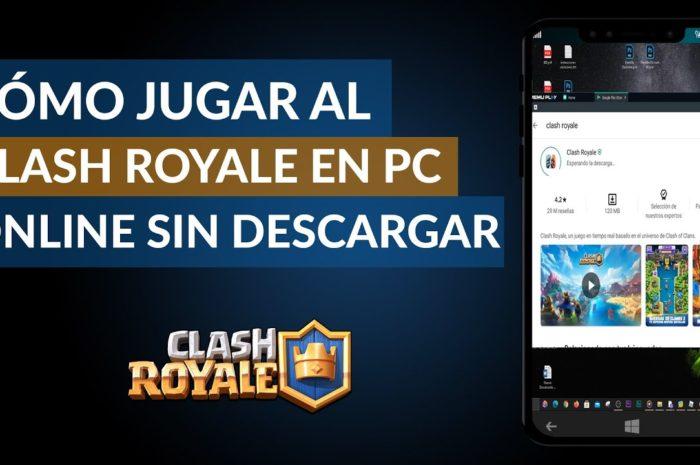 Cómo Jugar al Clash Royale en el PC Gratis Online sin Descargar