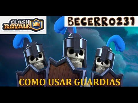 TRUCOS Y CONSEJOS (TIPS) PARA USAR GUARDIAS CLASH ROYALE #BECERRO231